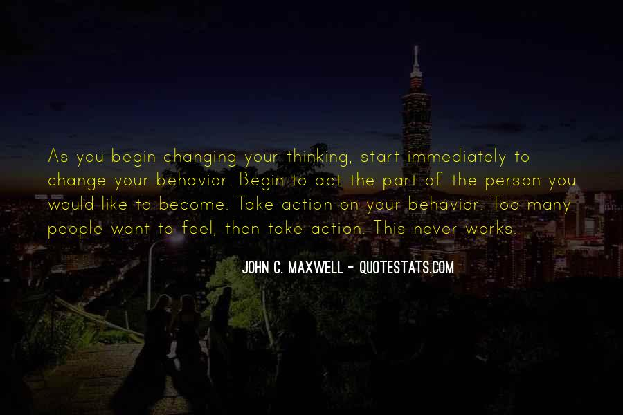 Quotes About Changing Behavior #1509864