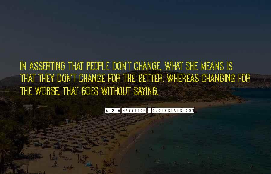 Quotes About Changing Behavior #1555410