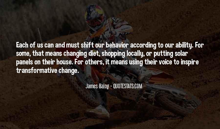 Quotes About Changing Behavior #1557091