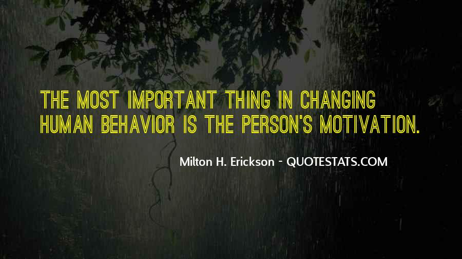 Quotes About Changing Behavior #263760