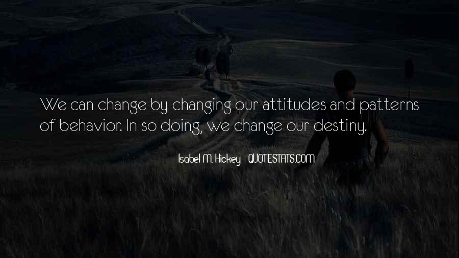 Quotes About Changing Behavior #563805