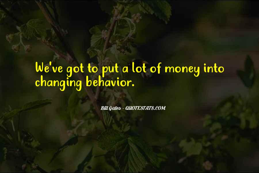 Quotes About Changing Behavior #916922