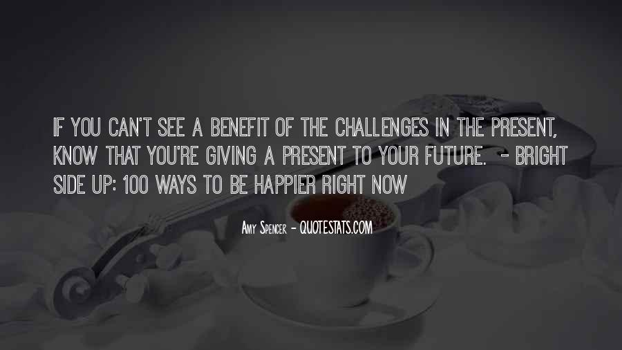 Quotes About Giving To The Future #1067889