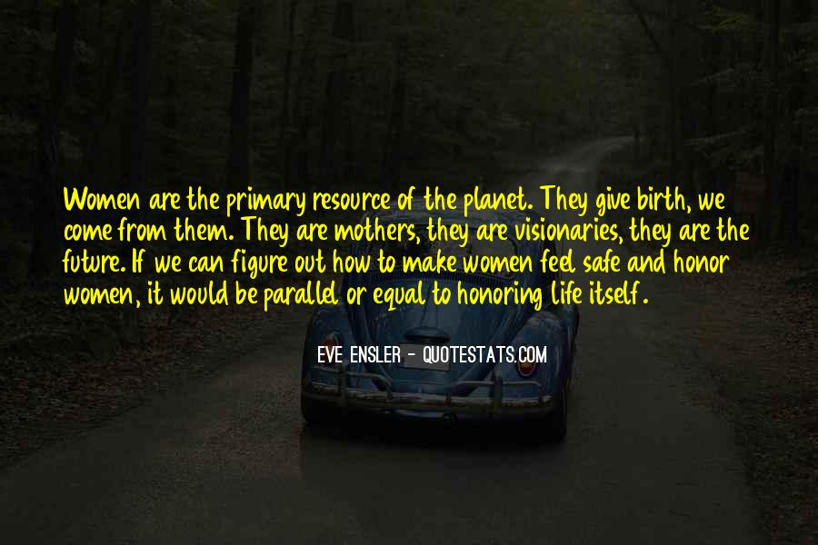 Quotes About Giving To The Future #1072294