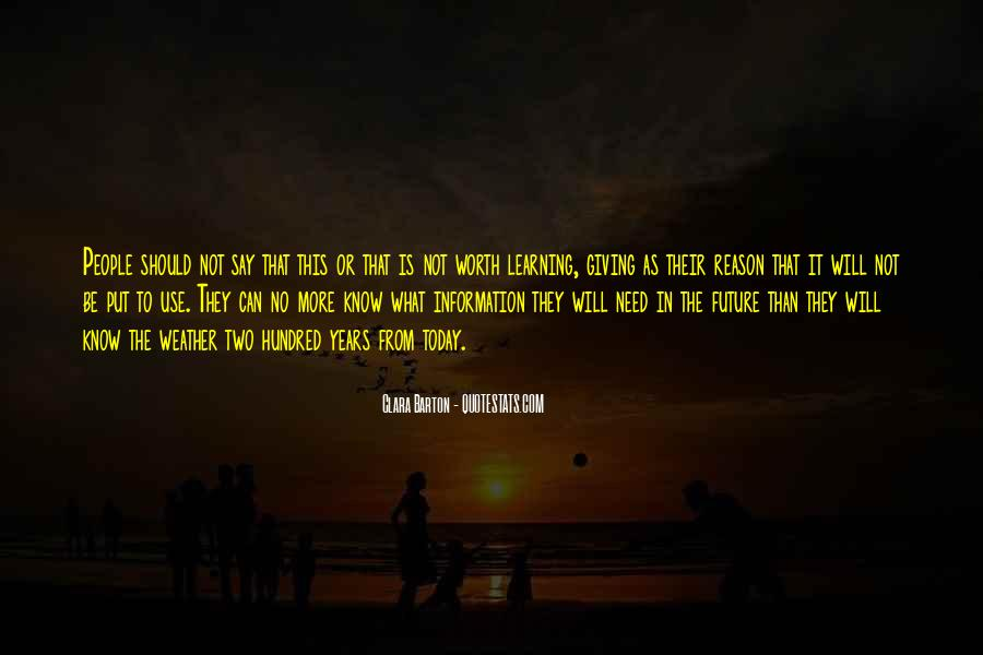 Quotes About Giving To The Future #1507608