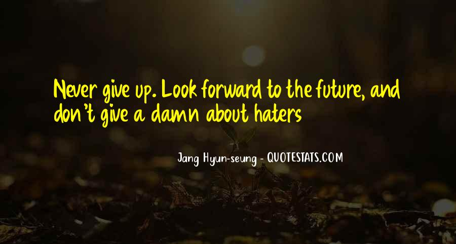 Quotes About Giving To The Future #1637776