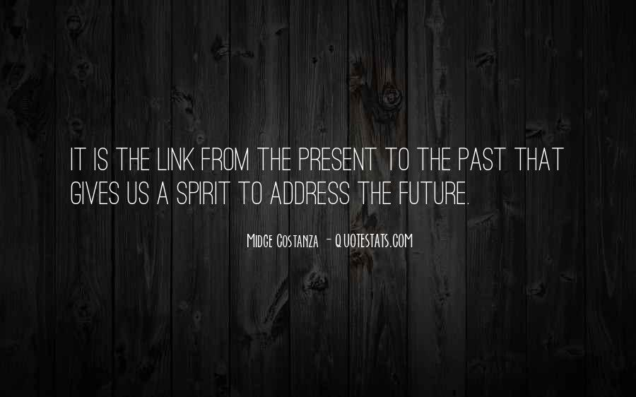 Quotes About Giving To The Future #362191