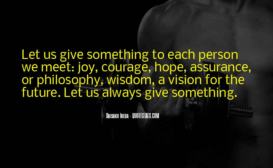 Quotes About Giving To The Future #425178