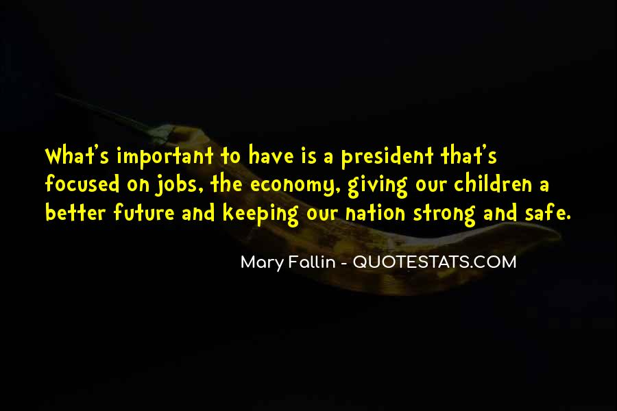 Quotes About Giving To The Future #527268