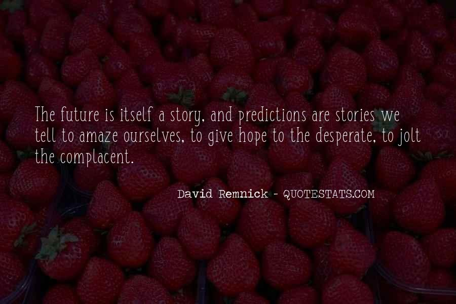 Quotes About Giving To The Future #597691