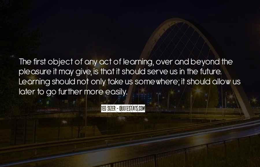 Quotes About Giving To The Future #638523