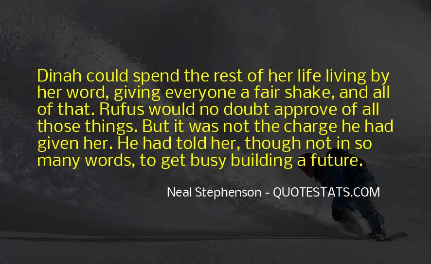 Quotes About Giving To The Future #797720