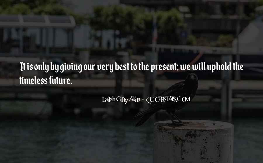 Quotes About Giving To The Future #861541