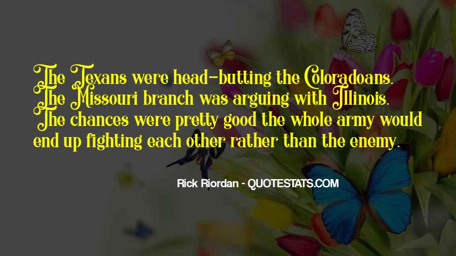Quotes About Butting Out #1441030