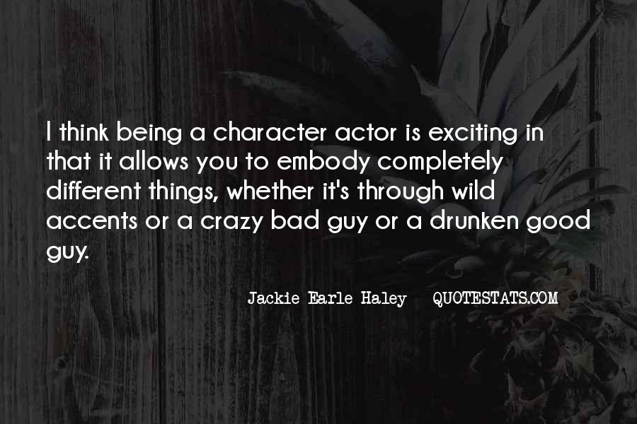 Quotes About Being Bad Guy #102032