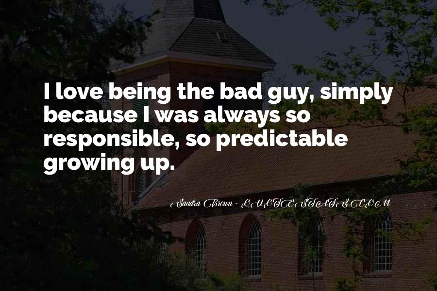 Quotes About Being Bad Guy #872250