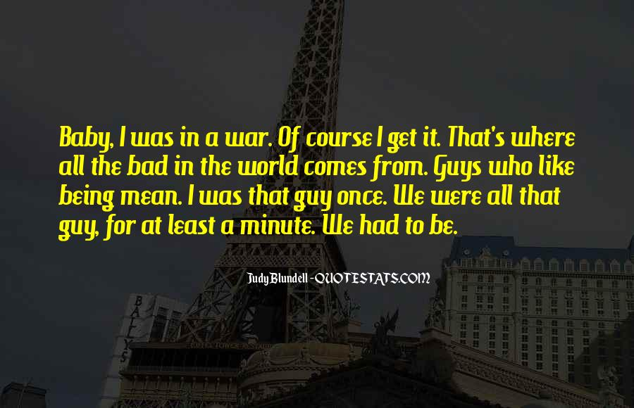 Quotes About Being Bad Guy #879085
