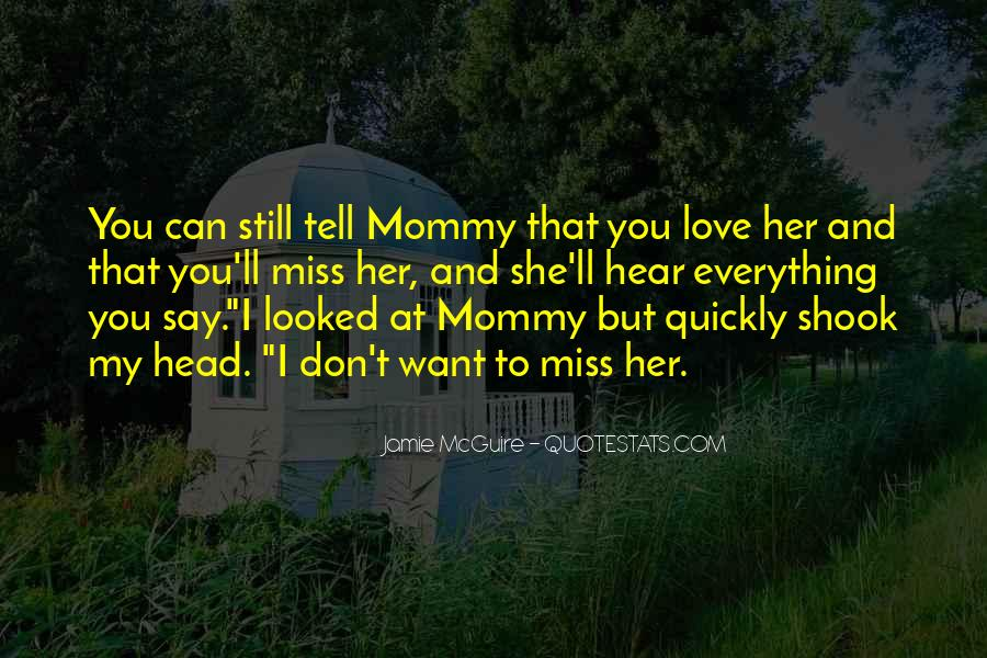 Quotes About I Love You But I Can't Tell You #1424148
