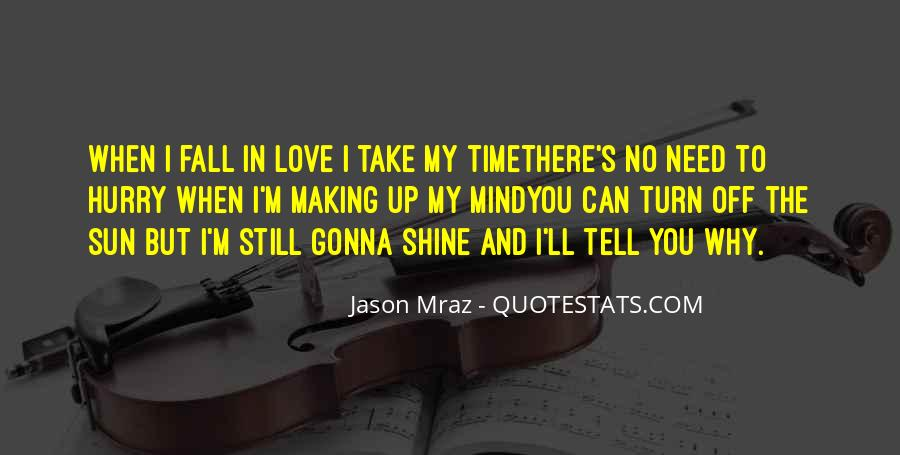 Quotes About I Love You But I Can't Tell You #173028