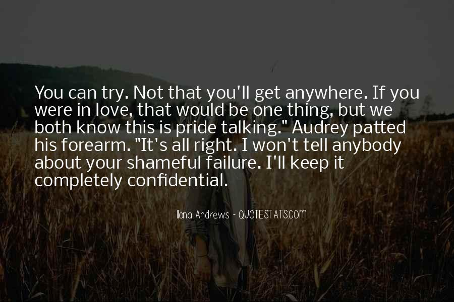 Quotes About I Love You But I Can't Tell You #1740727