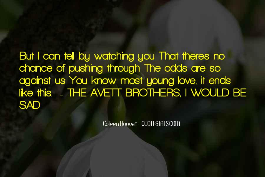 Quotes About I Love You But I Can't Tell You #491124