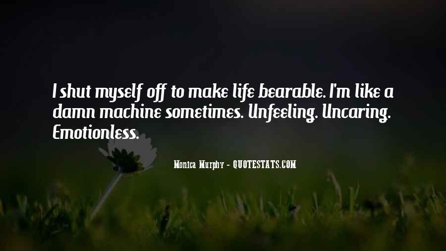 Quotes About Unfeeling #127166