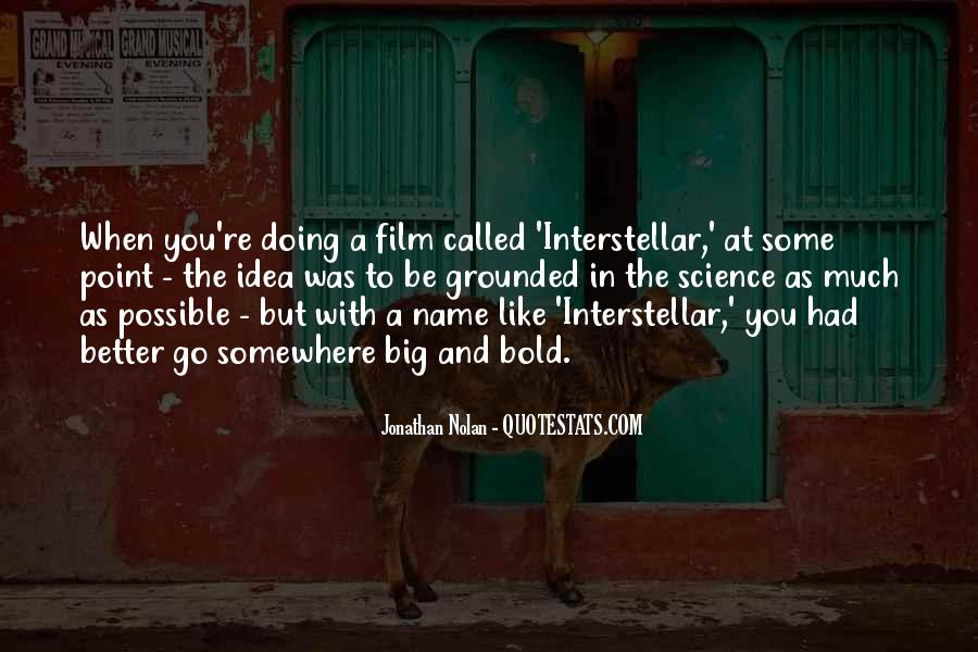 Quotes About Interstellar #1064565