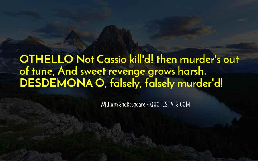 Quotes About Cassio And Desdemona #767925