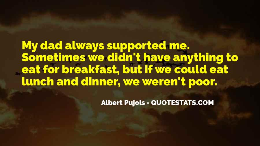 Quotes About Breakfast Lunch And Dinner #1177673
