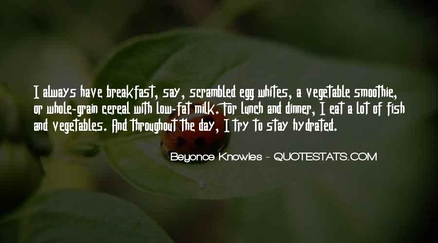 Quotes About Breakfast Lunch And Dinner #146296