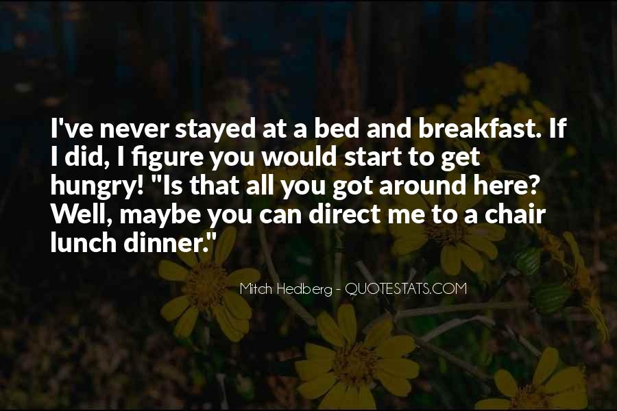 Quotes About Breakfast Lunch And Dinner #1481346