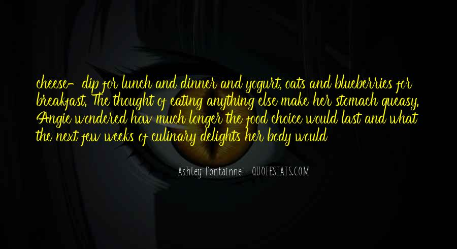 Quotes About Breakfast Lunch And Dinner #1567037