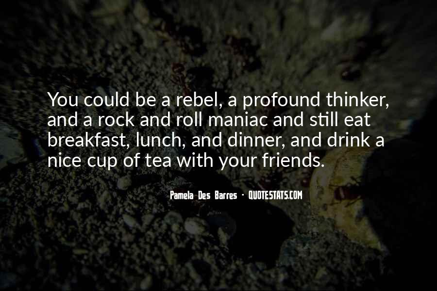 Quotes About Breakfast Lunch And Dinner #1608602