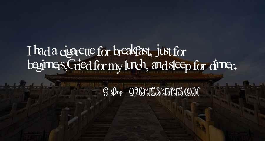 Quotes About Breakfast Lunch And Dinner #1664268