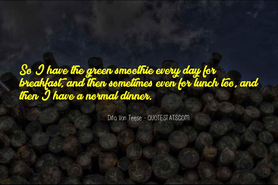 Quotes About Breakfast Lunch And Dinner #1733485