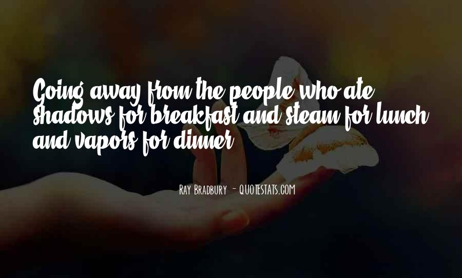 Quotes About Breakfast Lunch And Dinner #1808144