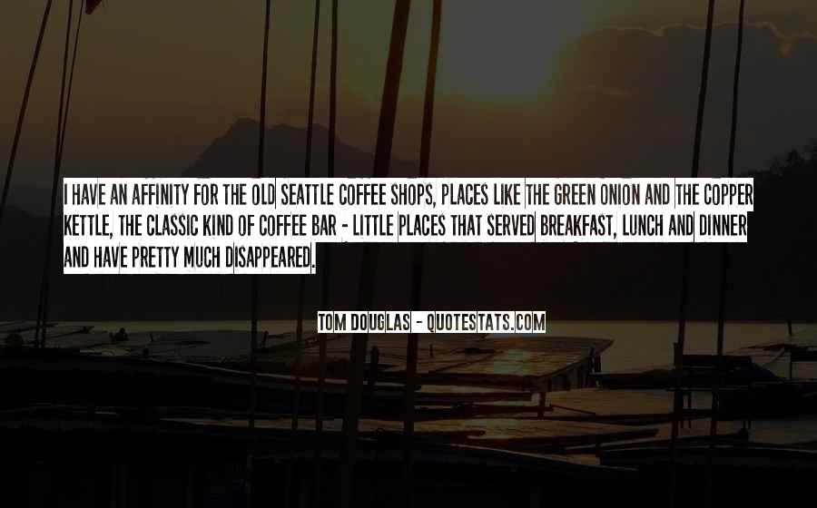 Quotes About Breakfast Lunch And Dinner #1869500