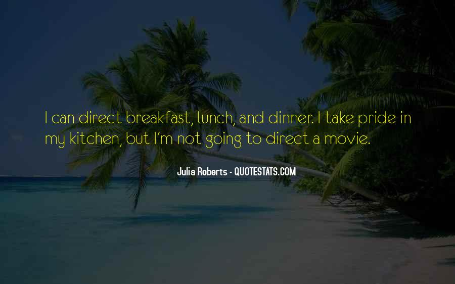 Quotes About Breakfast Lunch And Dinner #281971