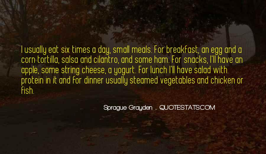 Quotes About Breakfast Lunch And Dinner #348477