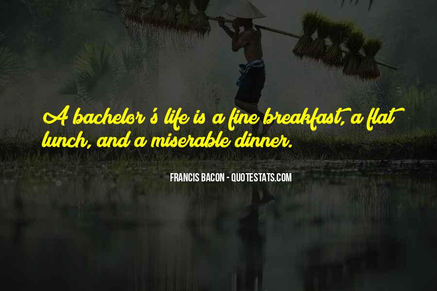 Quotes About Breakfast Lunch And Dinner #483027