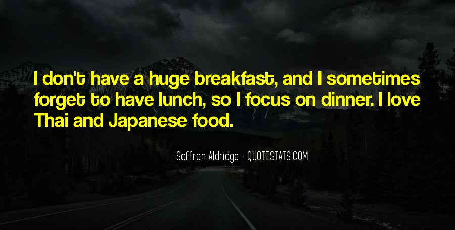 Quotes About Breakfast Lunch And Dinner #885091