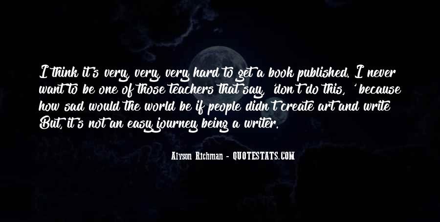 Quotes About Being Published #162179