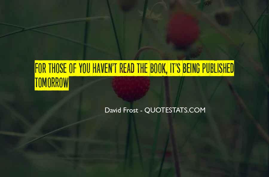Quotes About Being Published #289518