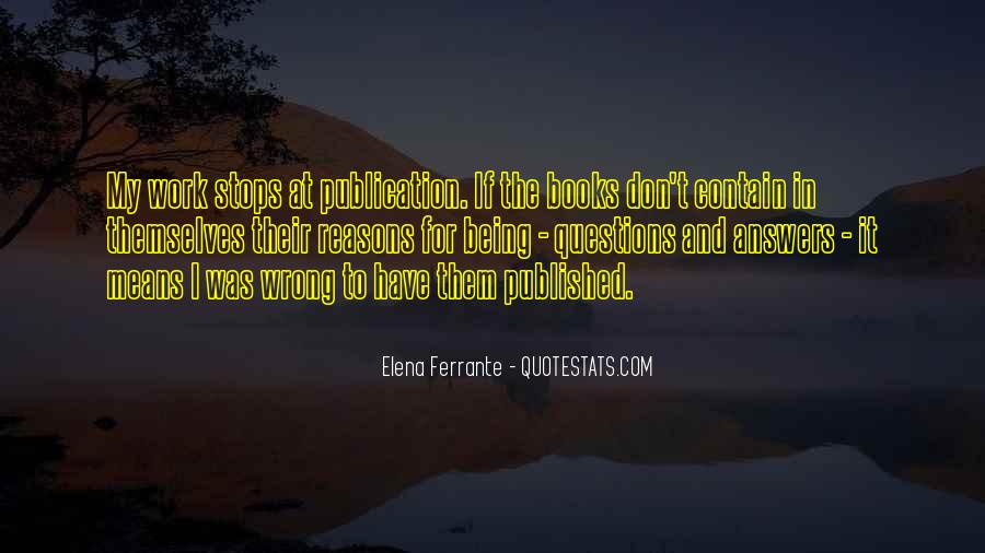Quotes About Being Published #520788