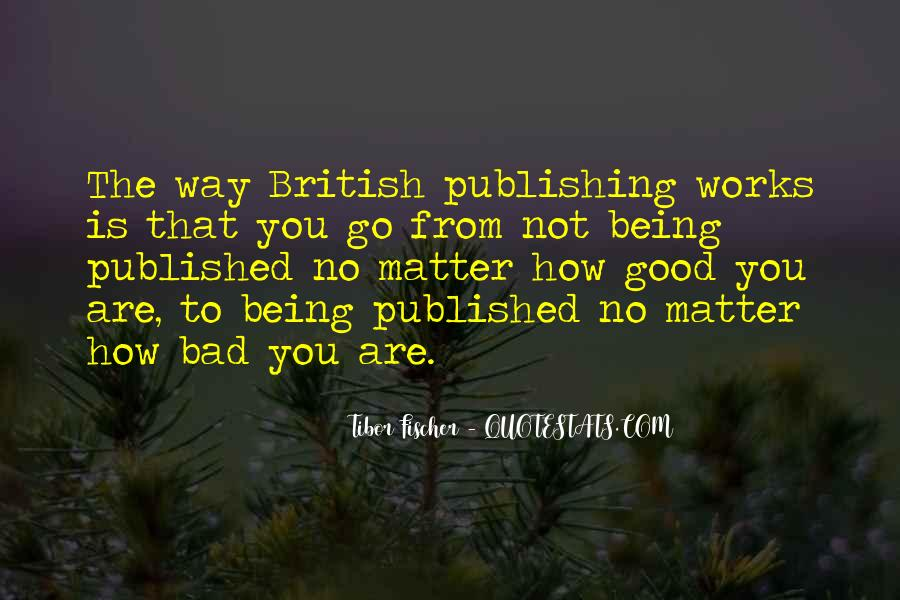Quotes About Being Published #921532
