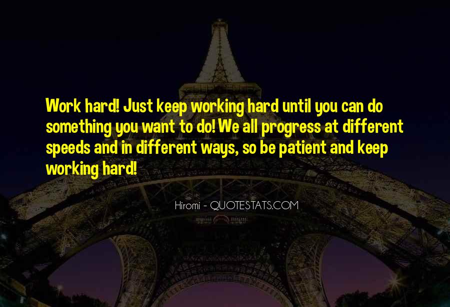 Quotes About Progress And Hard Work #1306497