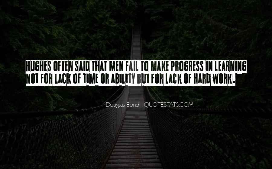 Quotes About Progress And Hard Work #1660538