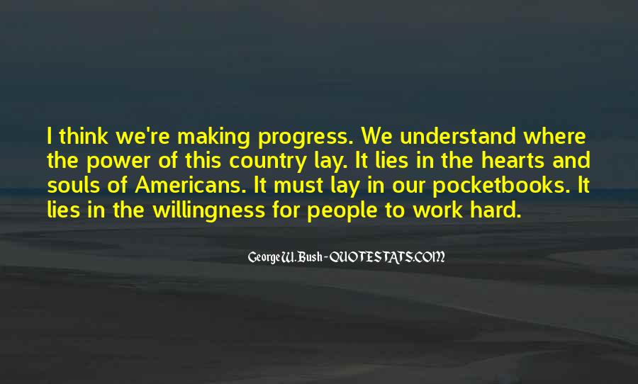 Quotes About Progress And Hard Work #303857