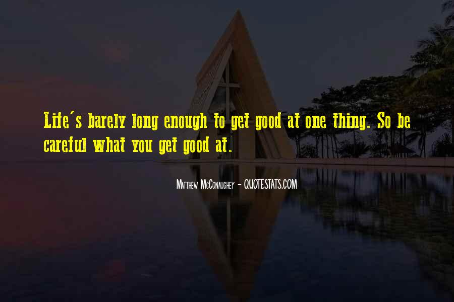 Quotes About Life Going To Get Better #566