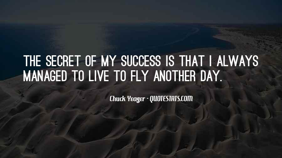 Quotes About Having A Secret Life #14127